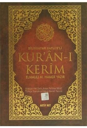 Bilgisayar Hatlı 5'li Kur'an-ı Kerim (Rahle Boy) - Elmalılı Muhammed Hamdi Yazır