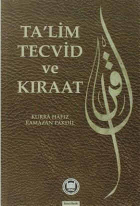 Ta'lim Tecvid ve Kıraat - Ramazan Pakdil