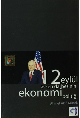 12 Eylül Askeri Darbesinin Ekonomi Politiği