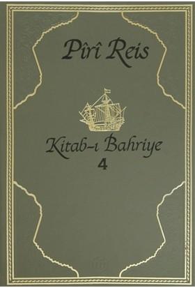 Kitab-ı Bahriye 4.Cilt - PİRİ REİS