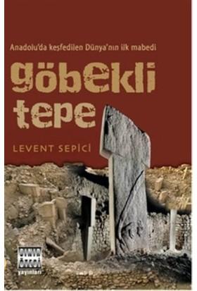 Göbekli Tepe - Levent Sepici