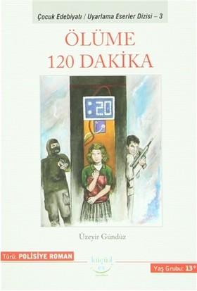 Ölüme 120 Dakika