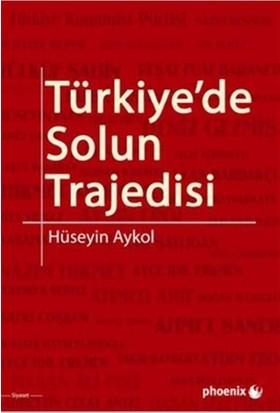 Türkiye'de Solun Trajedisi