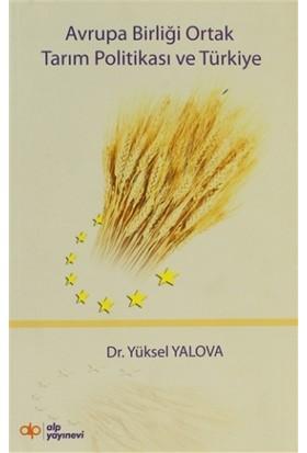 Avrupa Birliği Ortak Tarım Politikası ve Türkiye