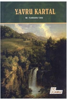 Yavru Kartal - M. Turhan Tan