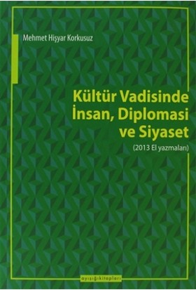 Kültür Vadisinde İnsan Diplomasi Ve Siyaset