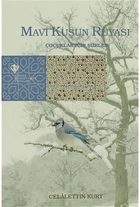 Mavi Kuşun Rüyası
