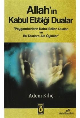 Allah'ın Kabul Ettiği Dualar