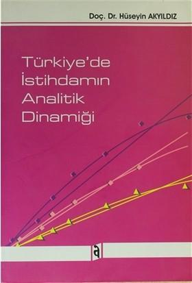 Türkiye'de İstihdamın Analitik Dinamiği