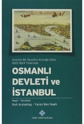 Anonim Bir İbranice Kroniğe Göre 1622-1624 Yıllarında Osmanlı Devleti ve İstanbul