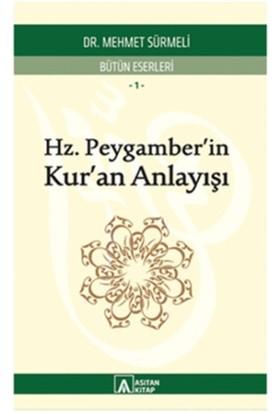Hz. Peygamber'in Kur'an Anlayışı