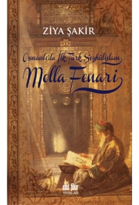 Osmanlıda İlk Şeyhülislam Molla Fenari