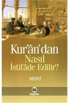 Kur'an'dan Nasıl İstifade Edilir