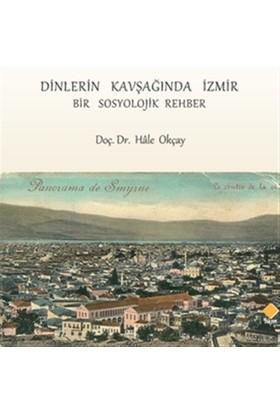 Dinlerin Kavşağında İzmir