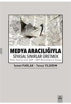 Medya Aracılığıyla Siyasal Sınırlar Üretmek