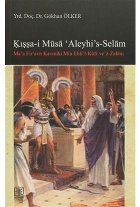 Kışşa-i Musa'Aleyhi's -Selam
