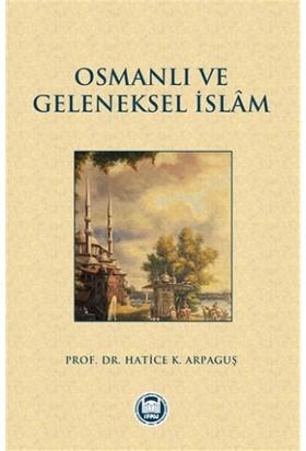 Osmanlı ve Geleneksel İslam
