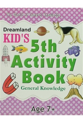 Dreamland Kid's 5 th Activity Book: General Knowledge (7)