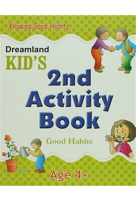 Dreamland Kid's 2 nd Activity Book: Good Habits (4)