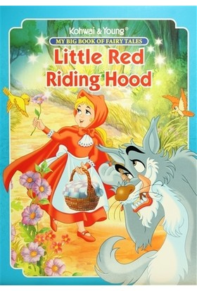 My Big Book Of Fairy Tales: Little Red Riding Hood