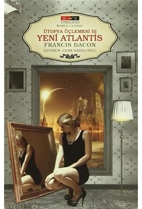Ütopya Üçlemesi 3: Yeni Atlantis (Timeless)