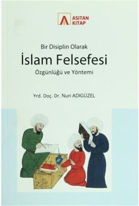 Bir Disiplin Olarak İslam Felsefesi Özgünlüğü ve Yöntemi
