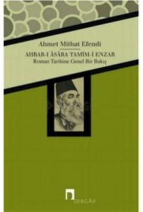 Ahbar-ı Asara Tamim-i Enzar - Roman Tarihine Genel Bir Bakış