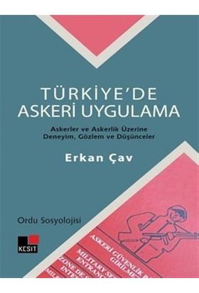 Türkiye'de Askeri Uygulama