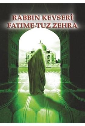 Rabbin Kevseri Sevmedi Fatıma-tuz Zehra