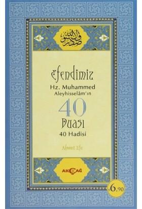 Efendimiz Hz. Muhammed Aleyhisselam'ın 40 Duası - 40 Hadisi