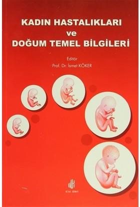 Kadın Hastalıkları ve Doğum Temel Bilgileri