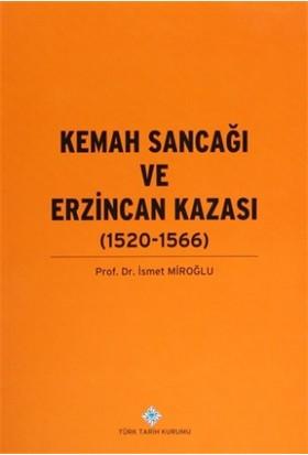Kemah Sancağı ve Erzincan Kazası (1520-1566)