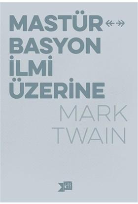 Mastürbasyon İlmi Üzerine - Mark Twain