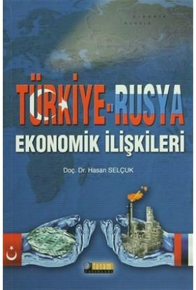 Türkiye - Rusya Ekonomik İlişkileri