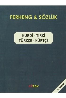 Ferheng - Sözlük / Kurdi -Tirki / Türkçe - Kürtçe - Qahir Bateyi