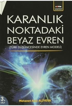 Karanlık Noktadaki Beyaz Evren 3. Cilt
