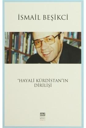 ''Hayali Kürdistan''ın Dirilişi