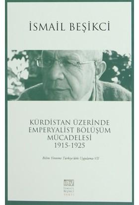 Kürdistan Üzerinde Emperyalist Bölüşüm Mücadelesi 1915-1925