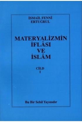 Materyalizmin İflası ve İslam Cilt: 1
