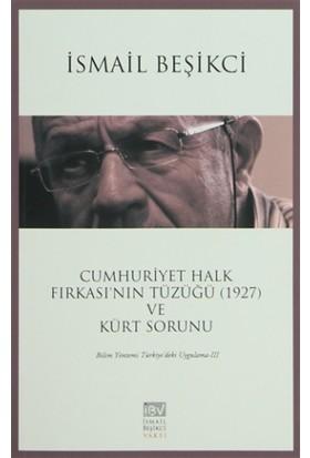Cumhuriyet Halk Fırkası'nın Tüzüğü (1927) ve Kürt Sorunu