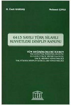 6413 Sayılı Türk Silahlı Kuvvetleri Disiplin Kanunu