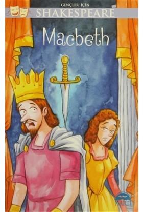 Gençler İçin Shakespeare: Macbeth - William Shakespeare