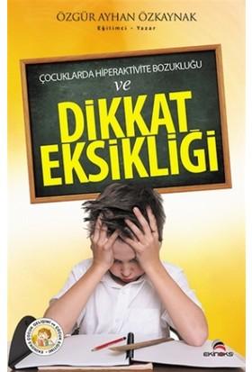 Çocuklarda Hiperaktivite Bozukluğu ve Dikkat Eksikliği
