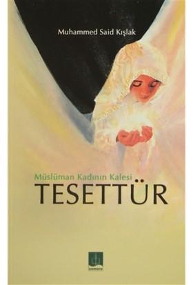 Müslüman Kadının Kalesi Tesettür