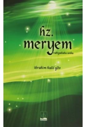 Hz. Meryem (Radiyallahu Anha) - İbrahim Halil Göv