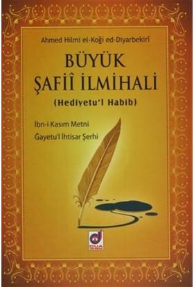 Büyük Şafii İlmihali (Hediyetu'l Habib)