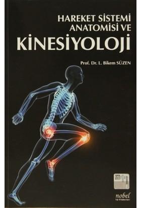 Hareket Sistemi Anatomisi ve Kinesiyoloji - Bikem Süzen
