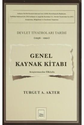 Genel Kaynak Kitabı: Devlet Tiyatroları Tarihi (1936-1991)