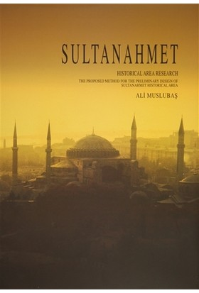 Sultanahmet - Historical Area Research