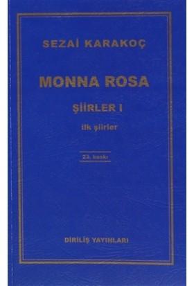 Monna Rosa - Şiirler 1 - Sezai Karakoç